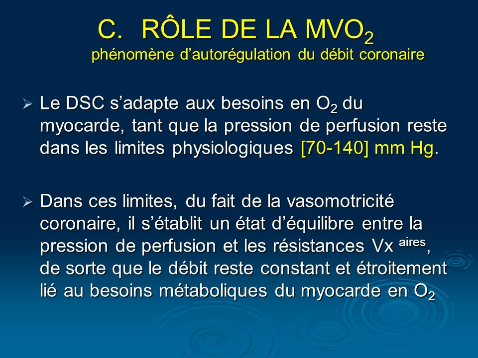 RÔLE DE LA MVO2 phénomène d'autorégulation du débit coronaire