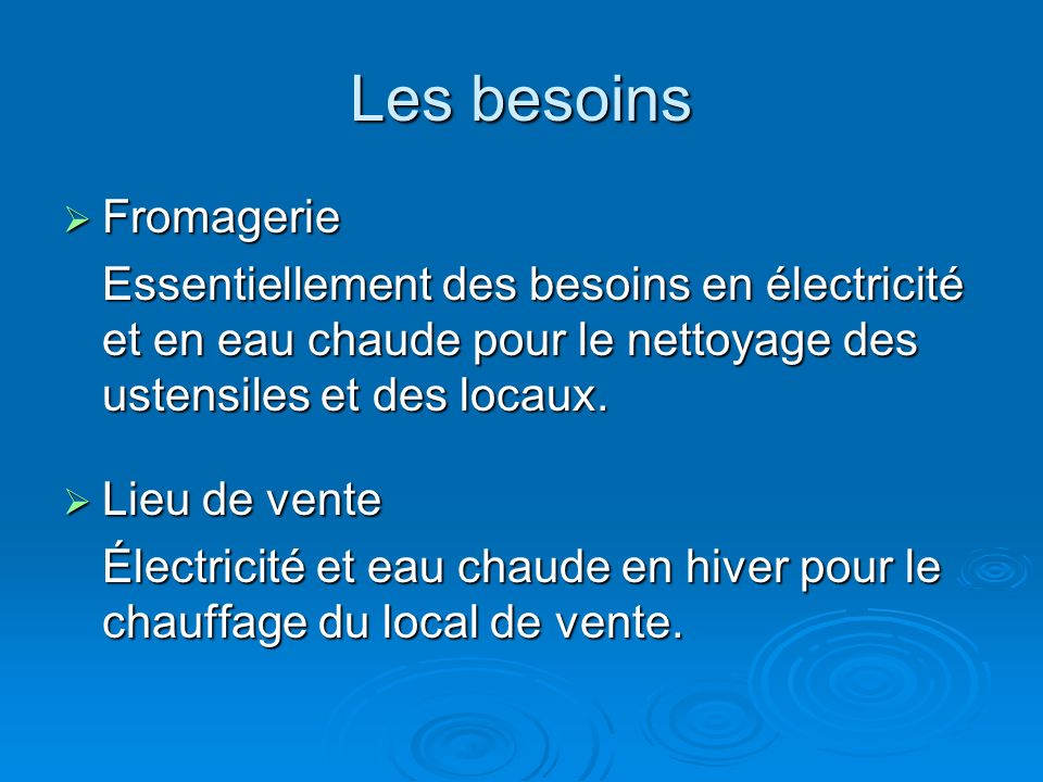 Les besoins Fromagerie