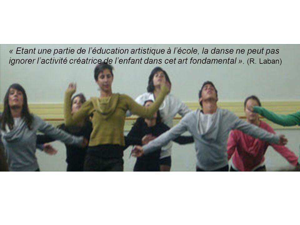 « Etant une partie de l'éducation artistique à l'école, la danse ne peut pas ignorer l'activité créatrice de l'enfant dans cet art fondamental ».