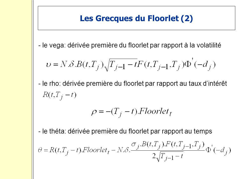 Les Grecques du Floorlet (2)