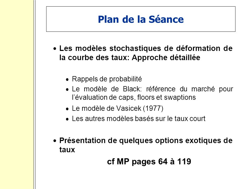 Plan de la Séance cf MP pages 64 à 119