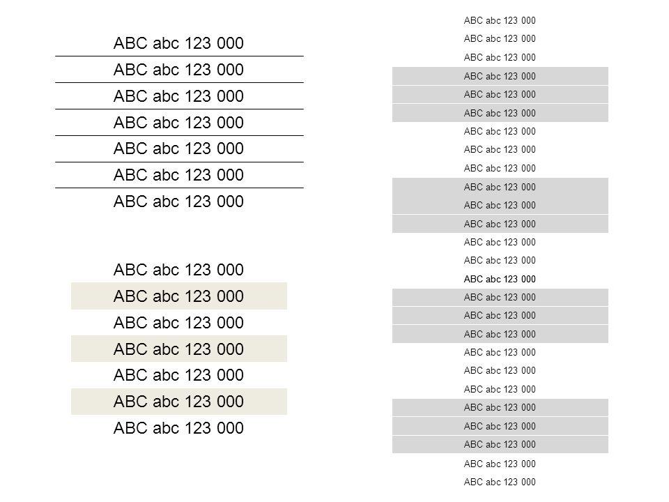 ABC abc 123 000 ABC abc 123 000 ABC abc 123 000 ABC abc 123 000