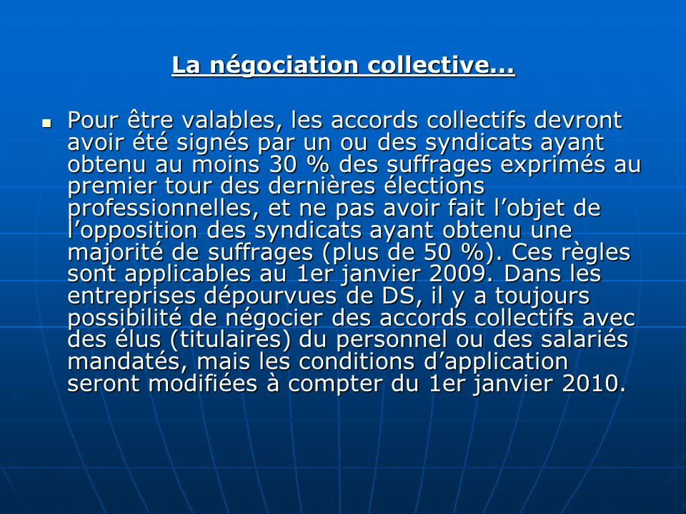 La négociation collective...