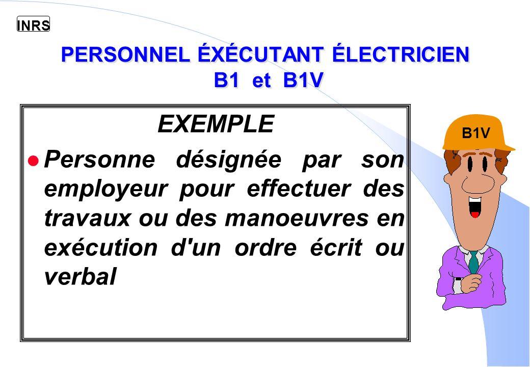 PERSONNEL ÉXÉCUTANT ÉLECTRICIEN B1 et B1V