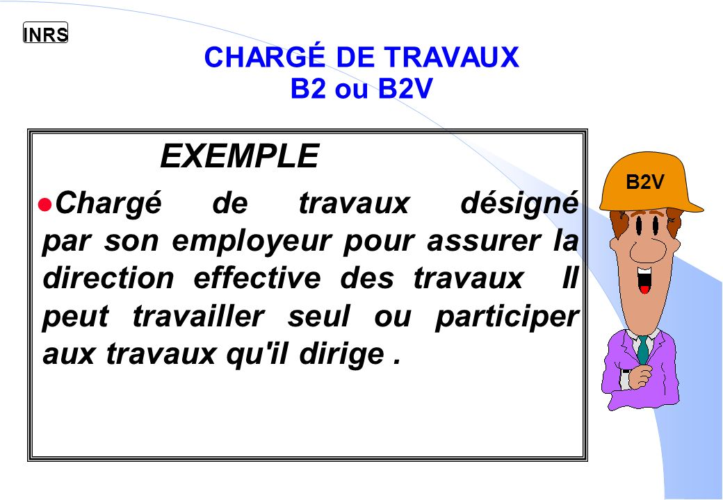 CHARGÉ DE TRAVAUX B2 ou B2V
