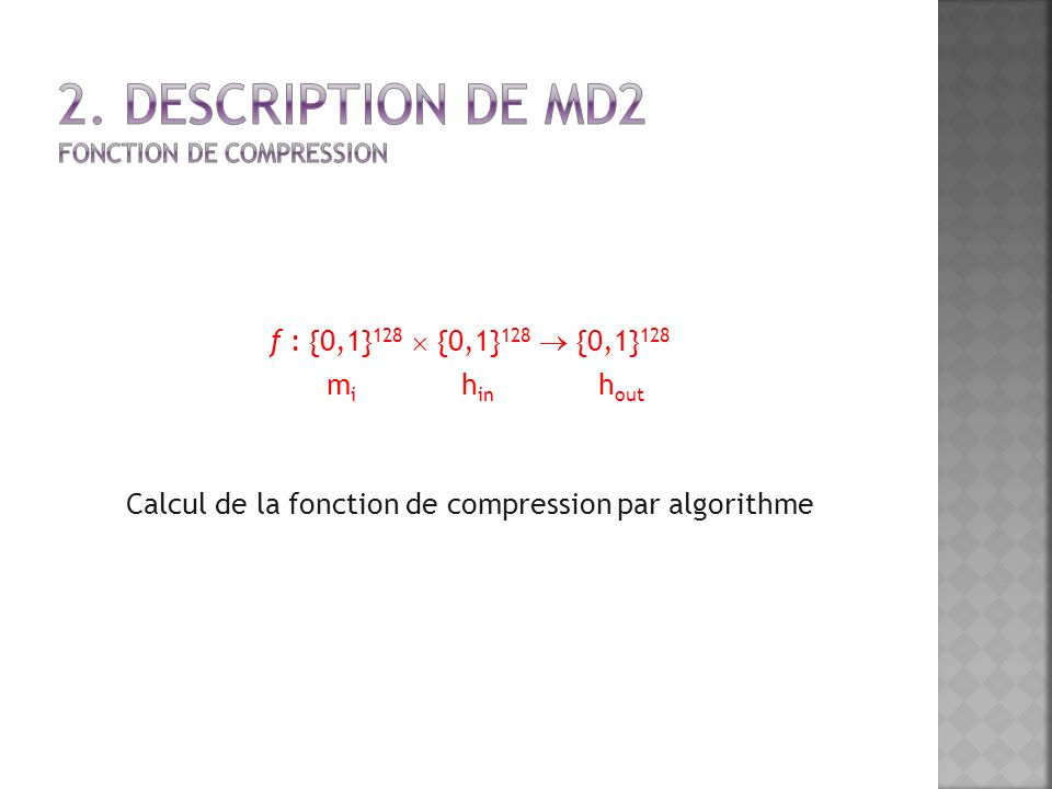 2. Description de MD2 Fonction de Compression