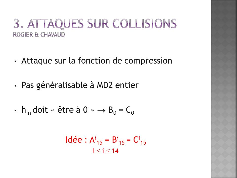 3. Attaques sur collisions Rogier & Chavaud