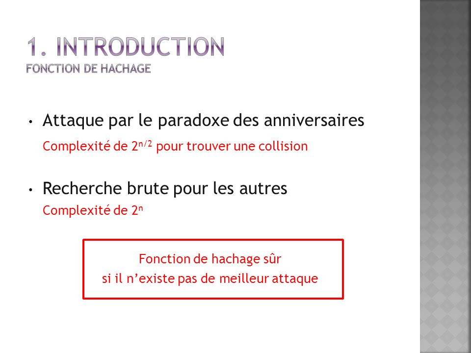 1. Introduction Fonction de hachage