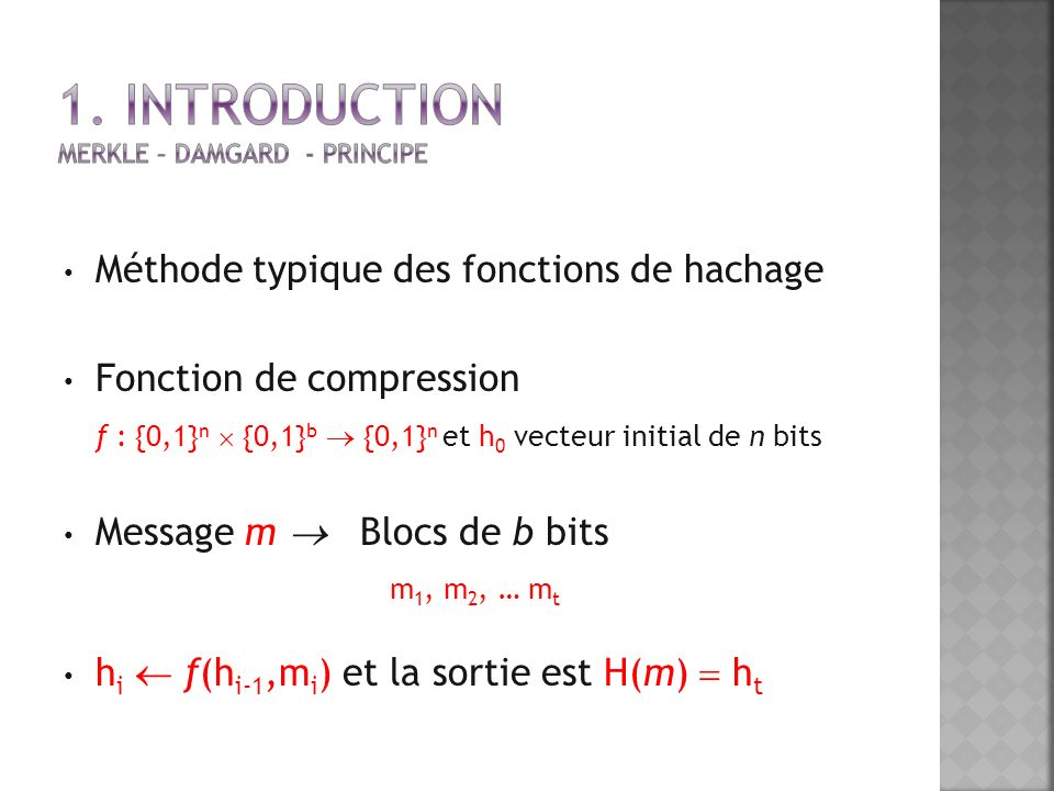 1. Introduction Merkle – Damgard - Principe