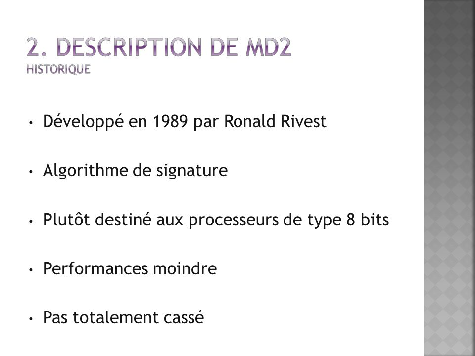 2. Description de MD2 Historique