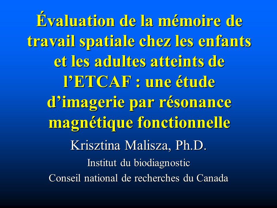 Évaluation de la mémoire de travail spatiale chez les enfants et les adultes atteints de l'ETCAF : une étude d'imagerie par résonance magnétique fonctionnelle
