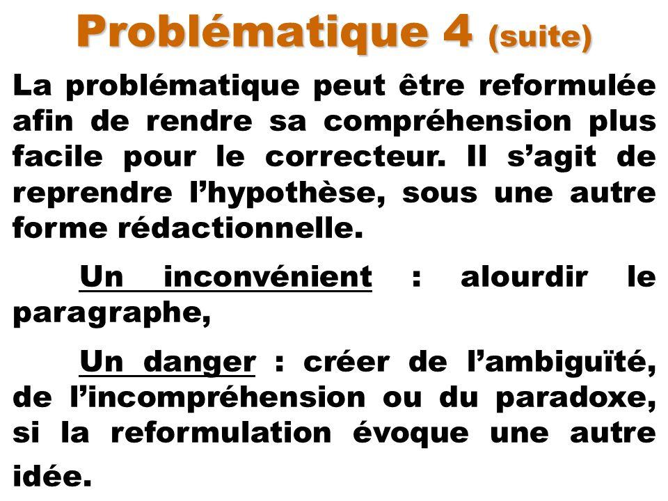 Problématique 4 (suite)