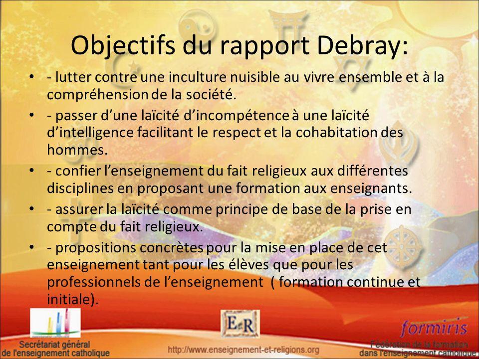 Objectifs du rapport Debray: