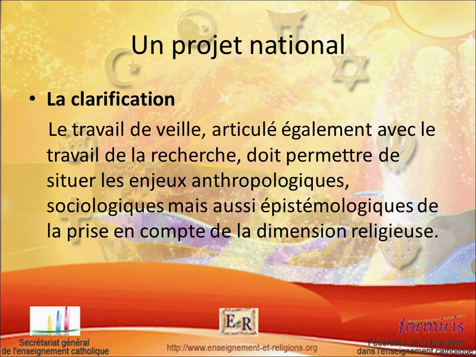 Un projet national La clarification