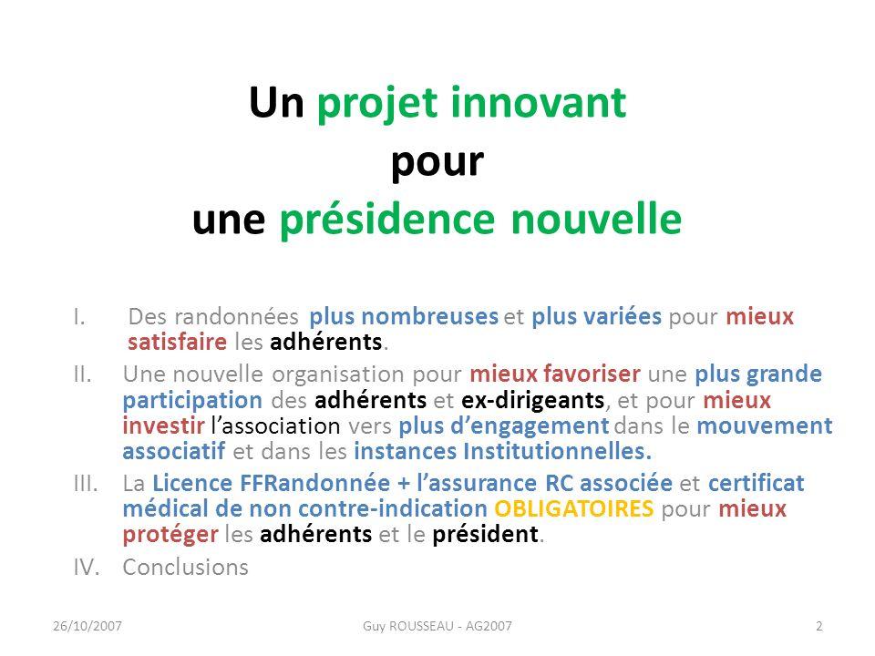 Un projet innovant pour une présidence nouvelle