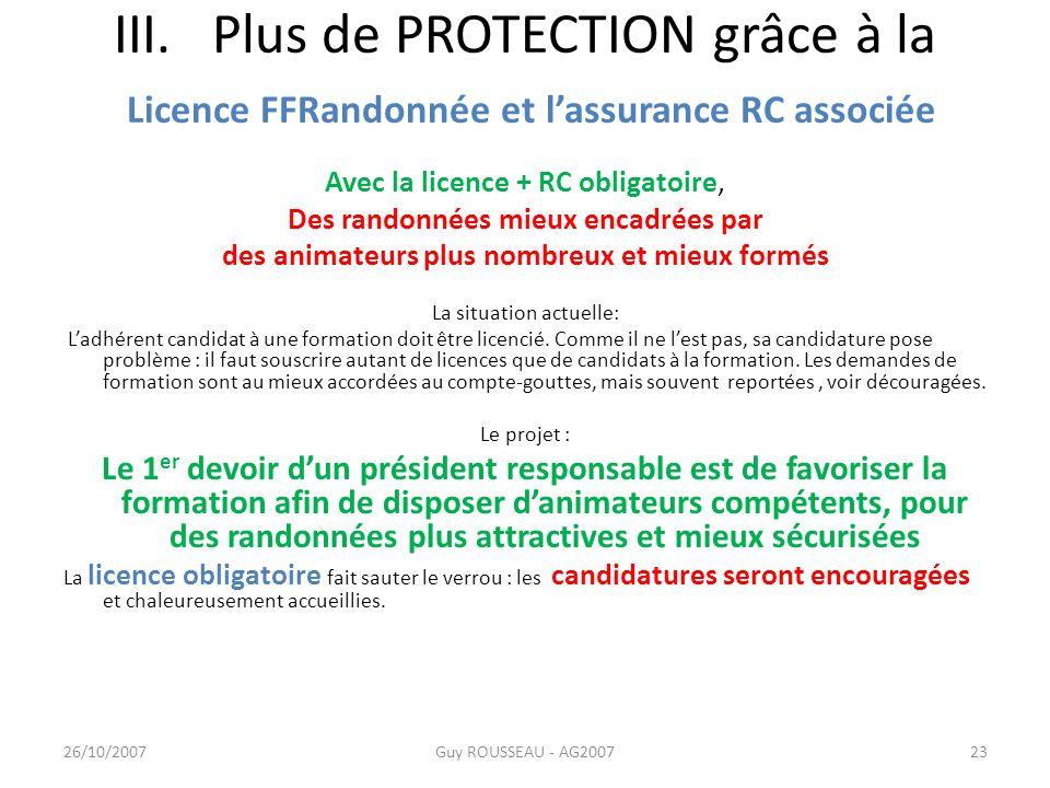III. Plus de PROTECTION grâce à la Licence FFRandonnée et l'assurance RC associée
