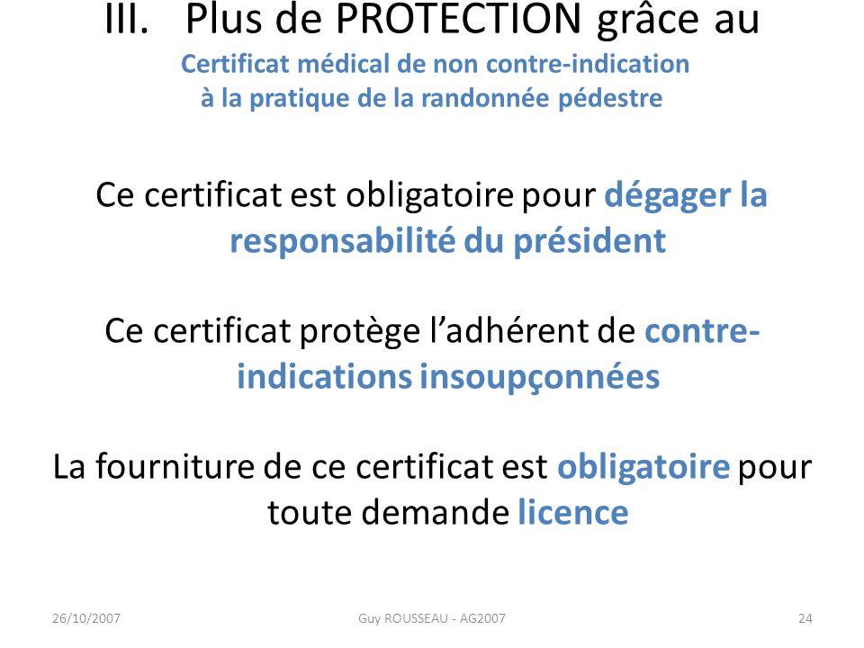 III. Plus de PROTECTION grâce au Certificat médical de non contre-indication à la pratique de la randonnée pédestre