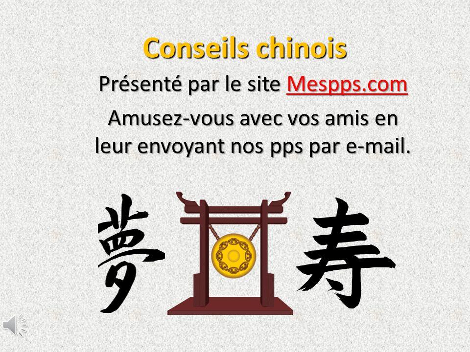 Conseils chinois Présenté par le site Mespps.com