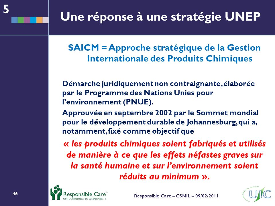 Une réponse à une stratégie UNEP