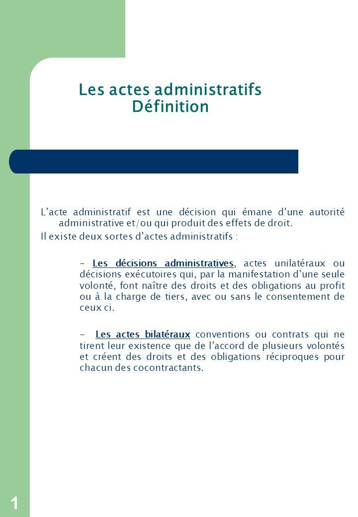 Les actes administratifs Définition