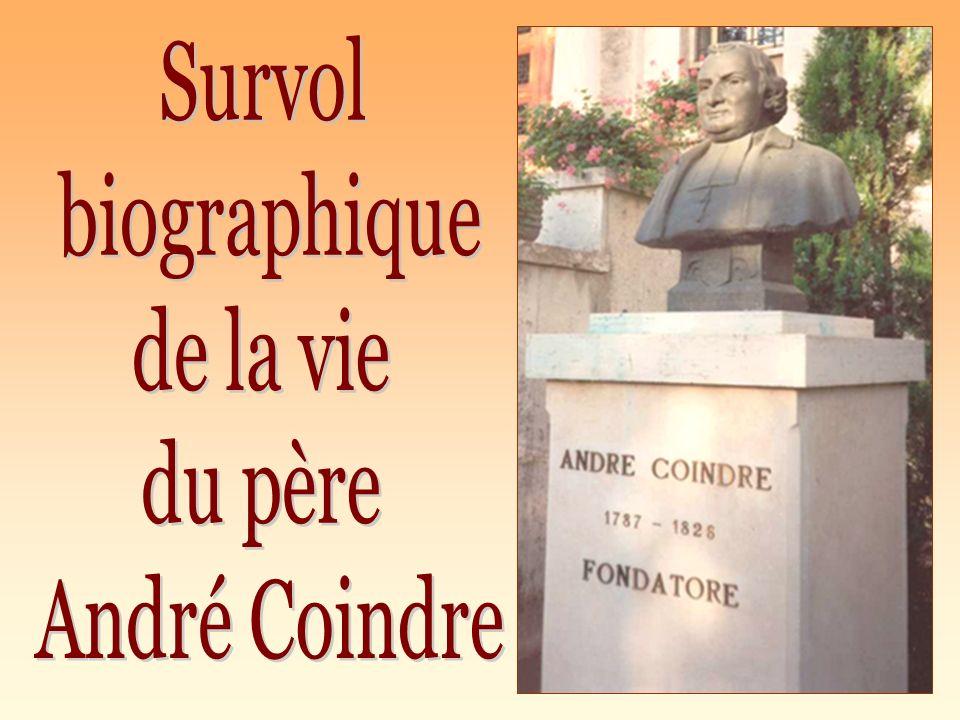 Survol biographique de la vie du père André Coindre