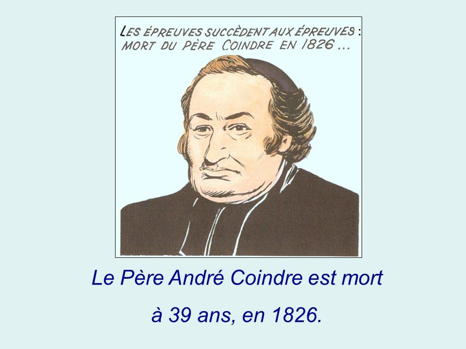 Le Père André Coindre est mort