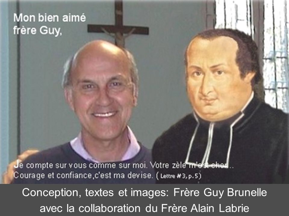 Conception, textes et images: Frère Guy Brunelle