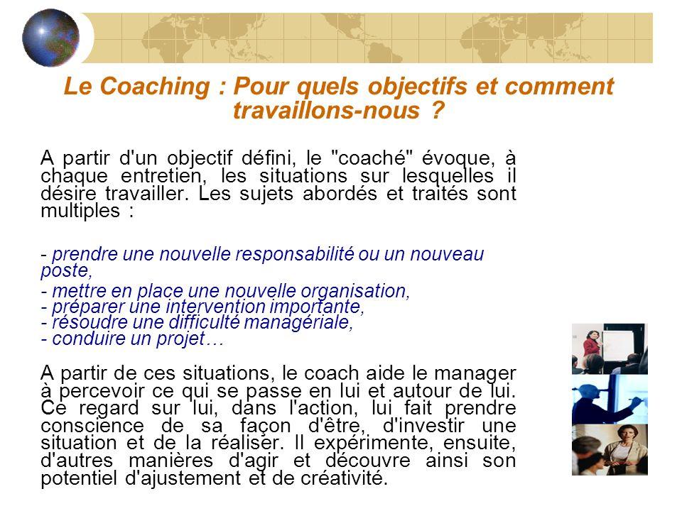 Le Coaching : Pour quels objectifs et comment travaillons-nous