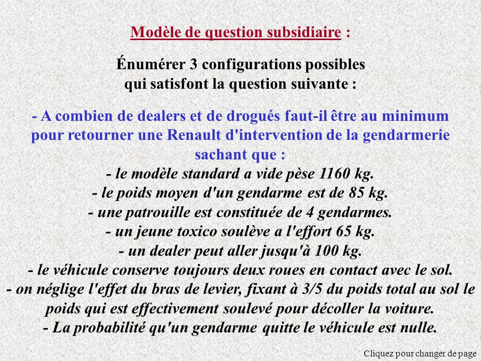 Modèle de question subsidiaire : Énumérer 3 configurations possibles