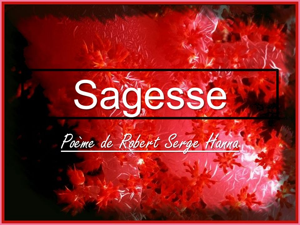 Célèbre Poème de Robert Serge Hanna - ppt video online télécharger SW24