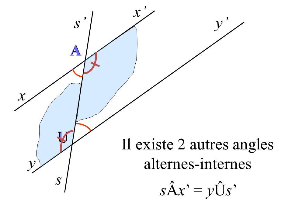Il existe 2 autres angles alternes-internes