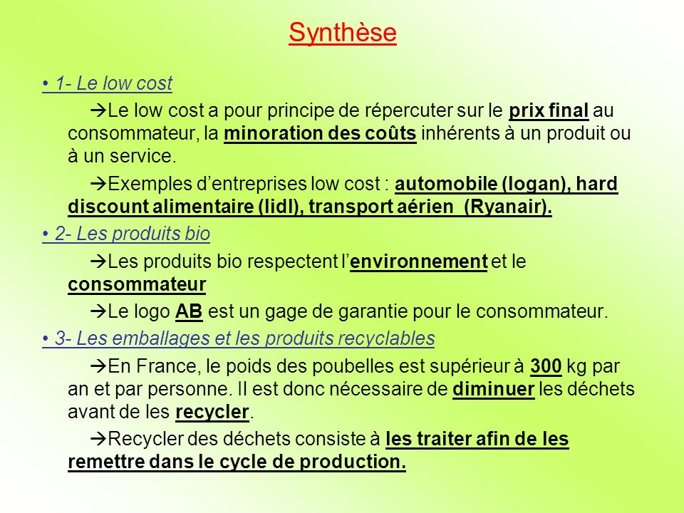 Synthèse• 1- Le low cost.