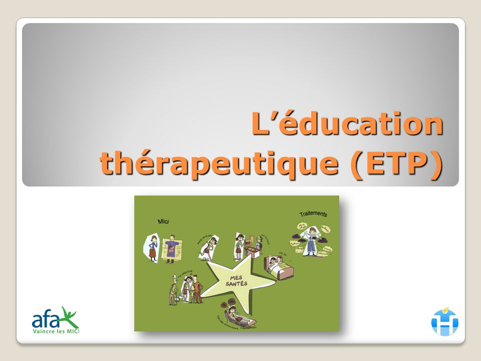 L'éducation thérapeutique (ETP)