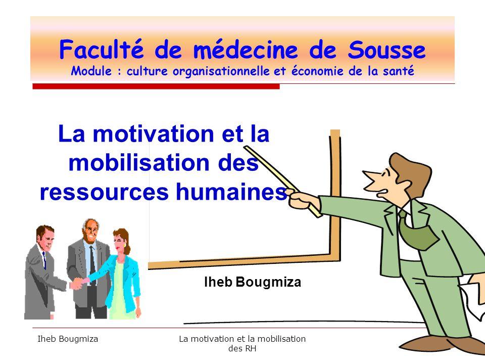 La motivation et la mobilisation des ressources humaines