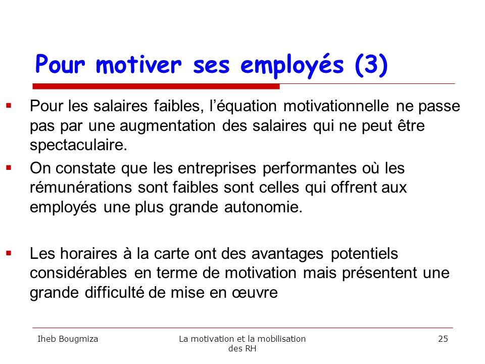 Pour motiver ses employés (3)