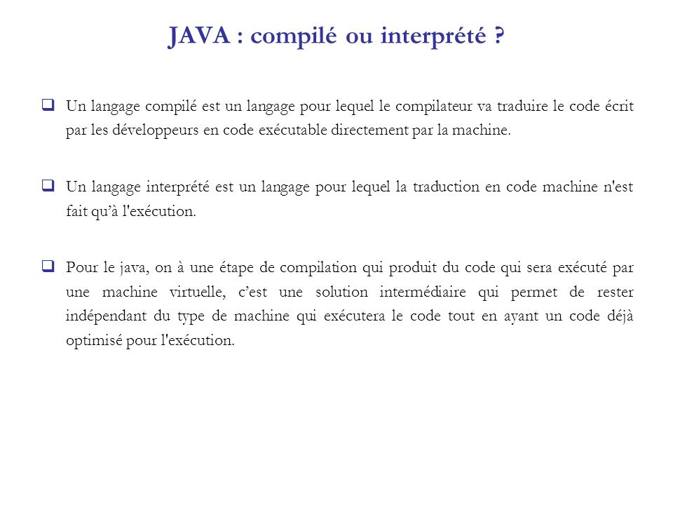 JAVA : compilé ou interprété