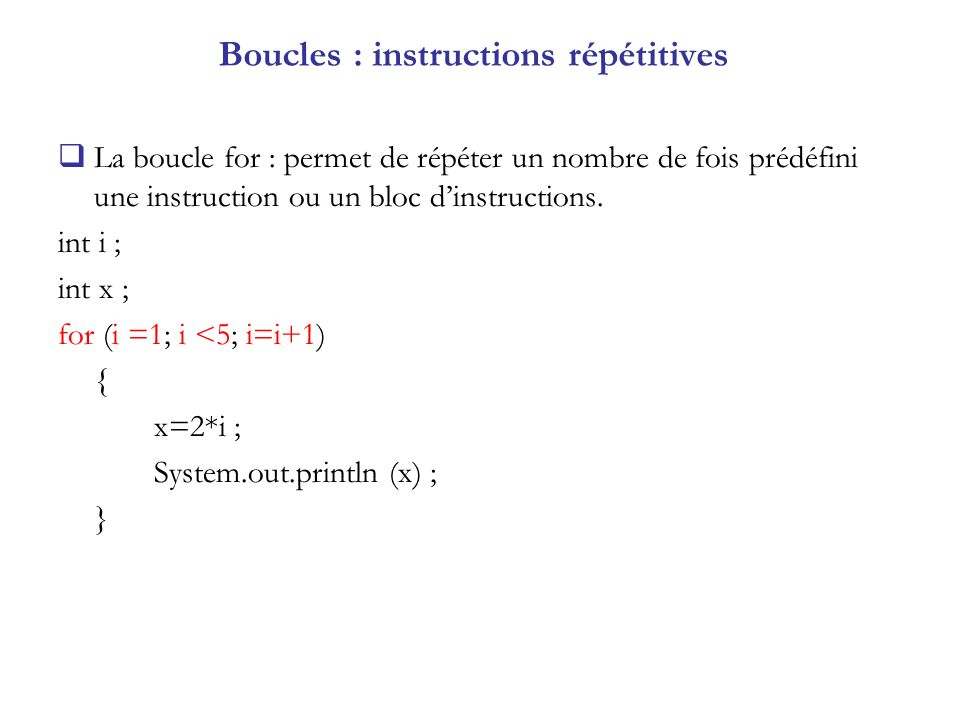 Boucles : instructions répétitives