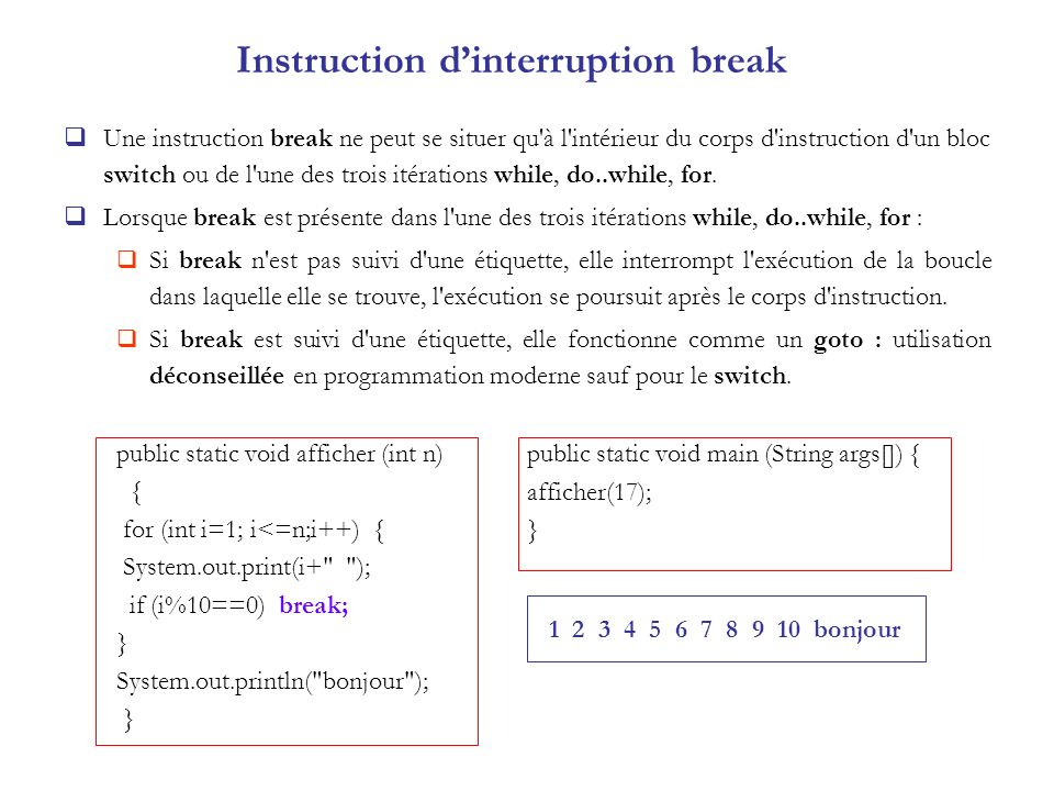 Instruction d'interruption break