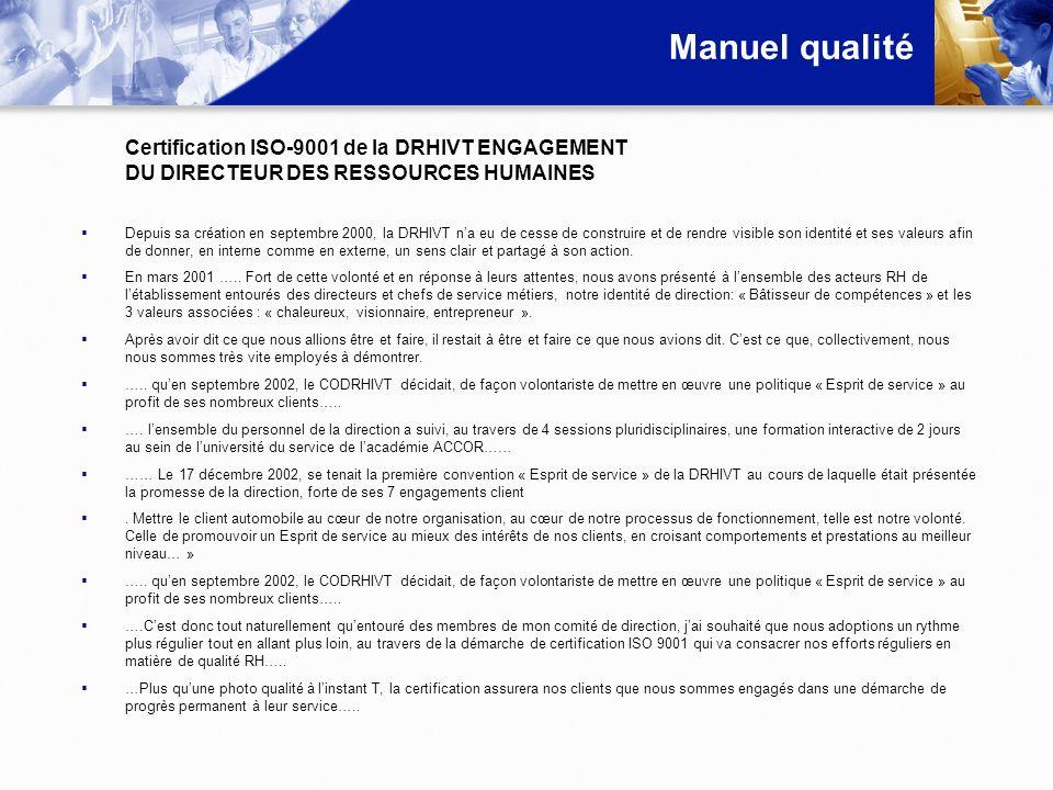 Manuel qualité Certification ISO-9001 de la DRHIVT ENGAGEMENT DU DIRECTEUR DES RESSOURCES HUMAINES.