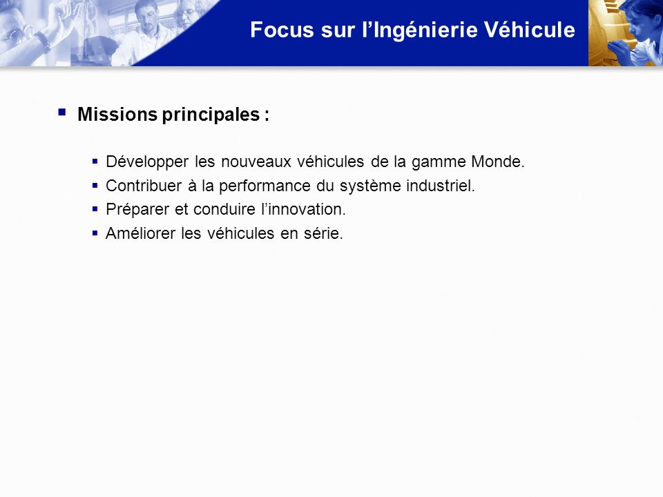 Focus sur I'Ingénierie Véhicule