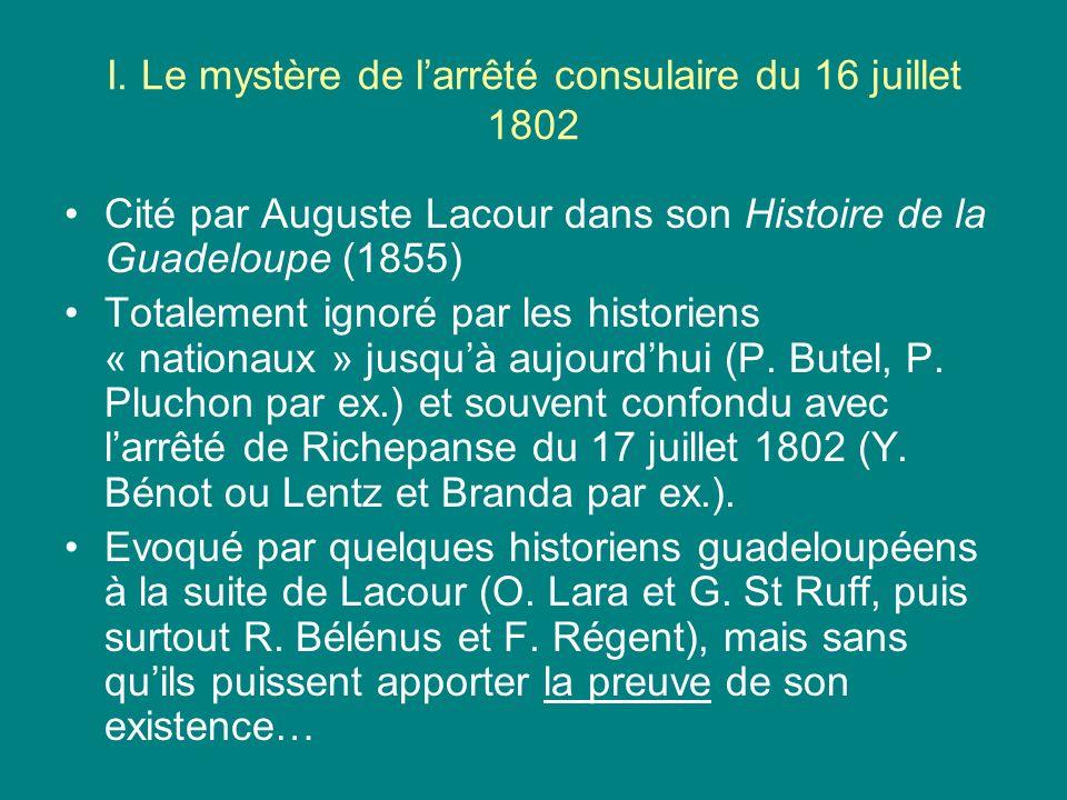 I. Le mystère de l'arrêté consulaire du 16 juillet 1802