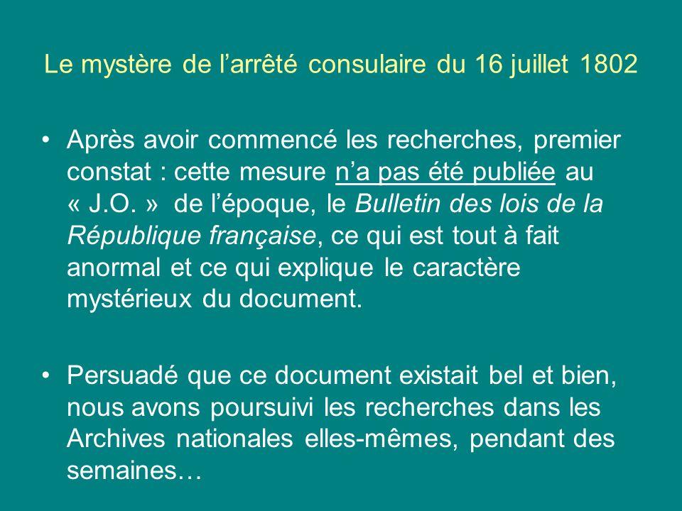 Le mystère de l'arrêté consulaire du 16 juillet 1802