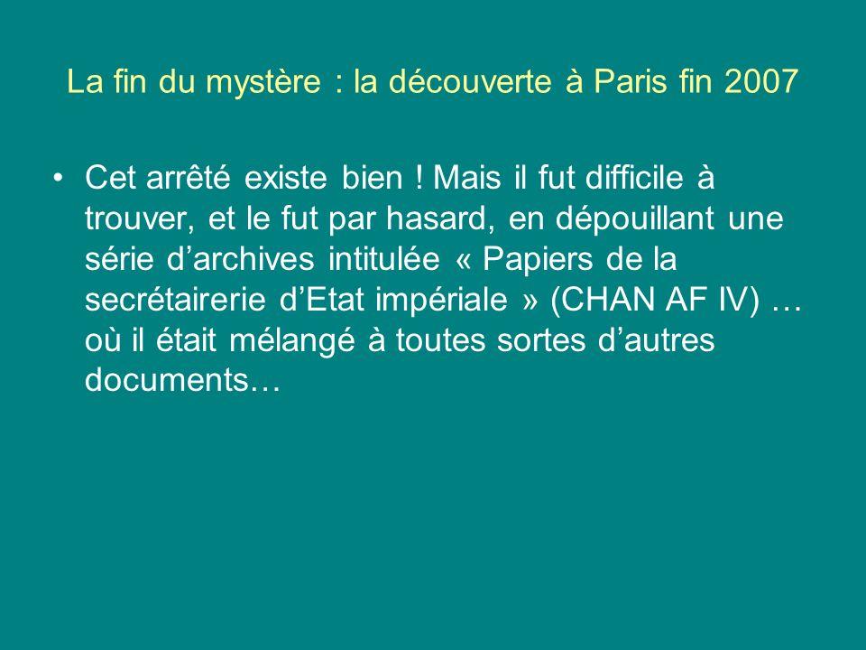 La fin du mystère : la découverte à Paris fin 2007