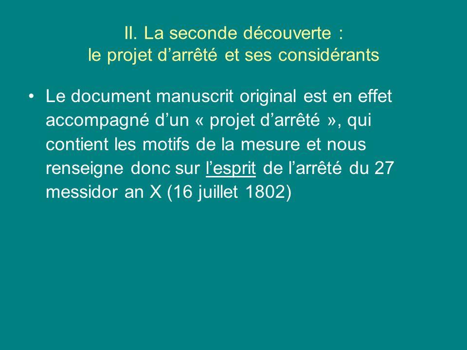 II. La seconde découverte : le projet d'arrêté et ses considérants