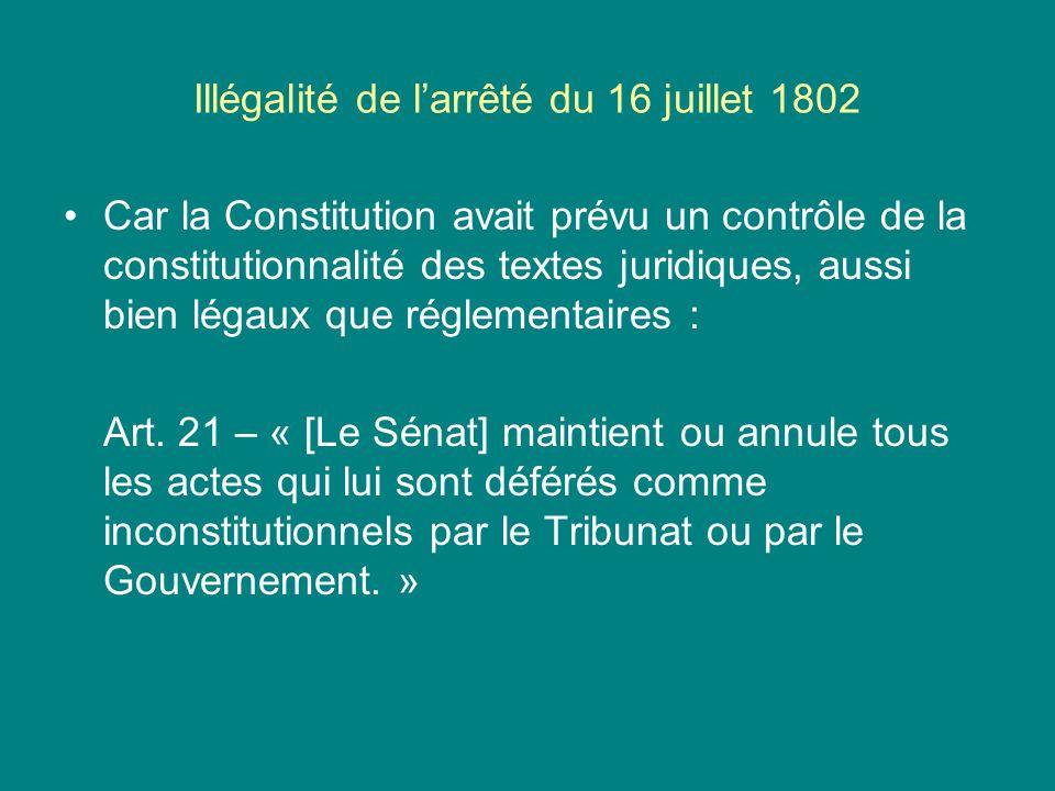 Illégalité de l'arrêté du 16 juillet 1802
