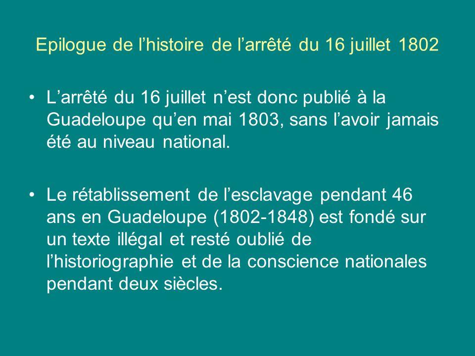 Epilogue de l'histoire de l'arrêté du 16 juillet 1802