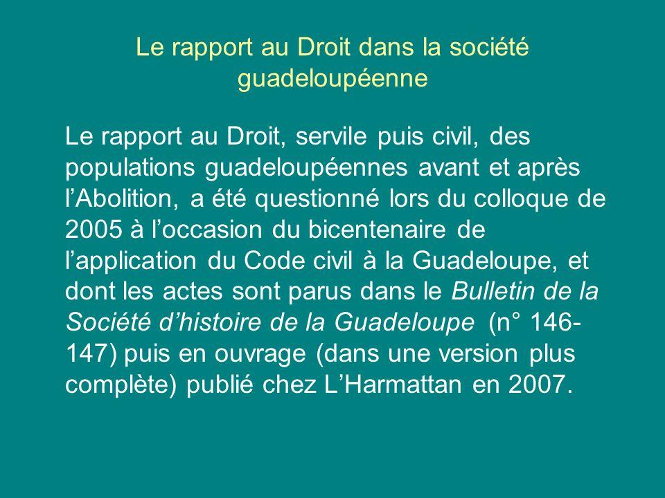 Le rapport au Droit dans la société guadeloupéenne