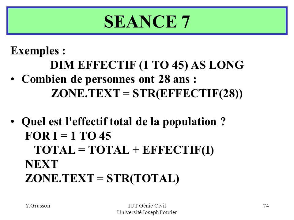 DIM EFFECTIF (1 TO 45) AS LONG ZONE.TEXT = STR(EFFECTIF(28))