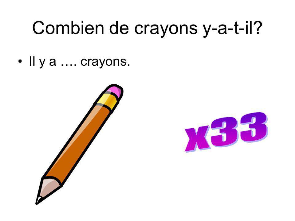Combien de crayons y-a-t-il