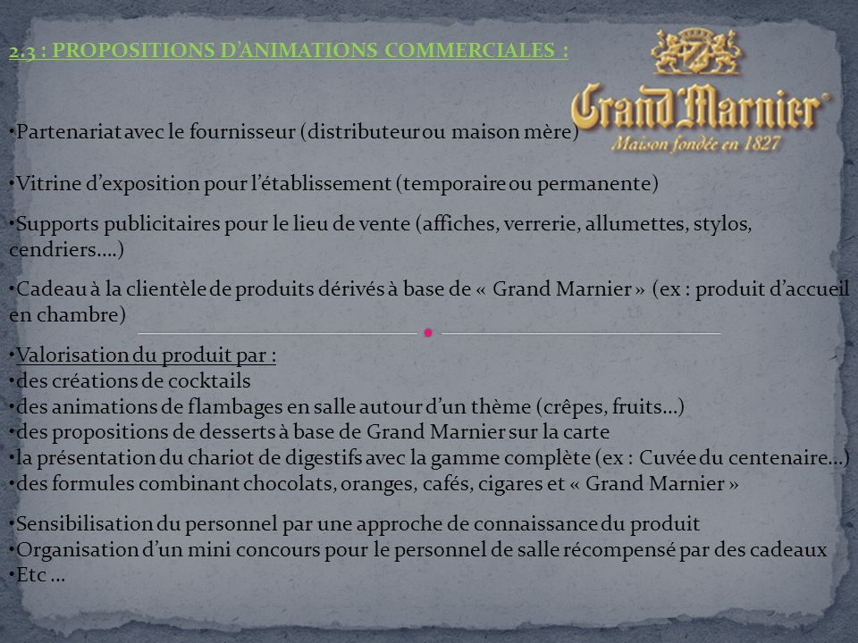 2.3 : Propositions d'animations commerciales :